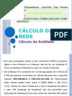 Cálculo Da Rede