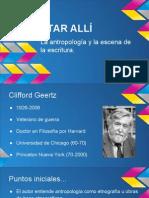 El antropólogo como Autor. Estar allÃ-. Clifford Geertz