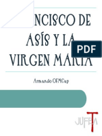 Francisco de Asís y La Virgen Marí Byn