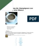 Sopa Crema de Champignon Con Romero y Vino Blanco