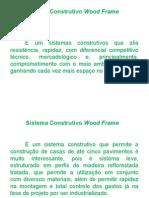 Sistema Construtivo Wood Frame