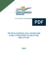 Düzenli Depolama Tesisleri Saha Yönetimi ve İşletme Kılavuzu