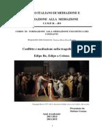Conflitto e mediazione della tragedia greca