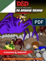Aventura - Ninho Da Aranha Rainha - D&D 5e