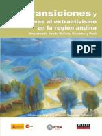 Gudynas E, Alayza a, EDTS TransicionesAlternativasExtractivismoAndinoRedGEClaes2012