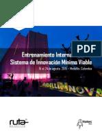 Entrenamiento Internacional en Sistema de Innovación Mínimo Viable - 2015