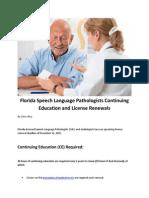 Florida Speech Language Pathologists Continuing Education and License Renewals