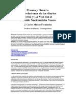 Prensa y Guerra Las Relaciones de Los Diarios El Sol y La Voz Con El Partido Nacionalista Vasco