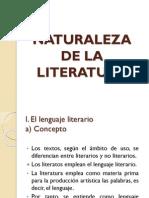 LA NATURALEAZA DE LA LITERATURA