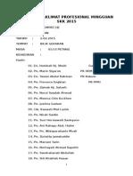 Laporan Taklimat Profesional Mingguan Skk 2015