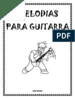 Melodias Para Guitarra 2da. Edicion - LEO BAEZA