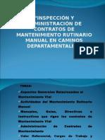 Inspección y administración de contratos de mantenimiento rutinario