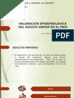 Valoración Epidemiológica Del Adulto Mayor en El País
