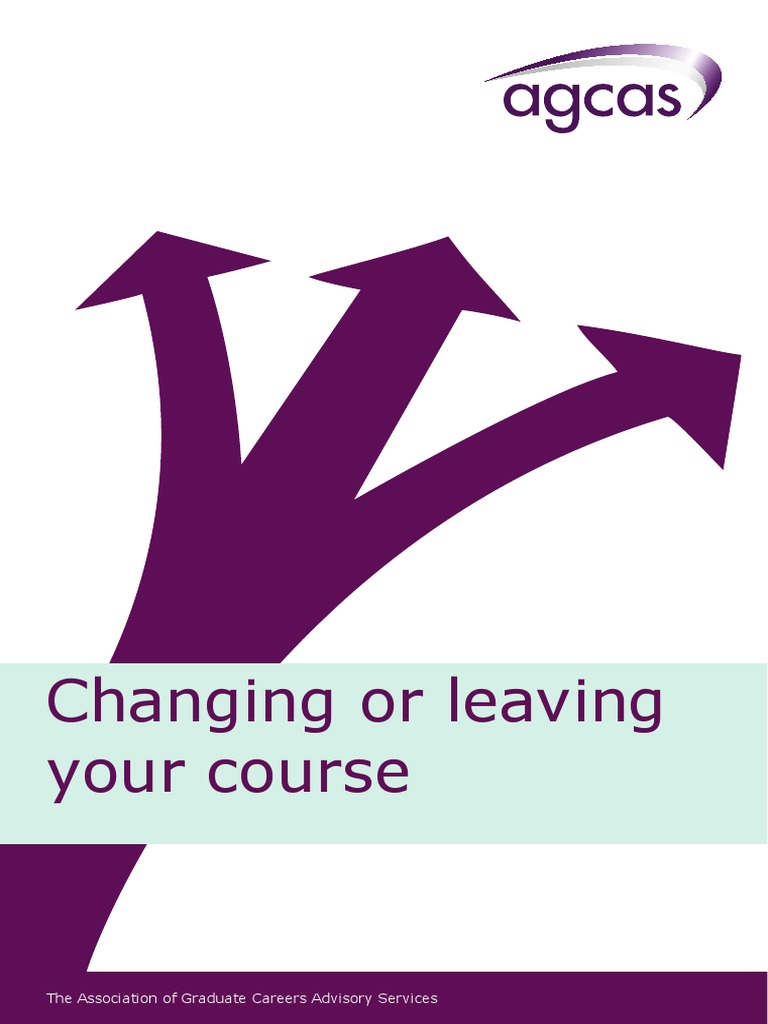 Changing or leaving your course postgraduate education university and college admission
