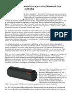 W Sistema De Altifonos Inalambrico Por Bluetooth Con Tecnologia NFC De 16W (B.)