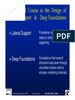 A First Aid Course in the Design of Lateral Support and Deep Foundations