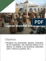 Legado Español e Indigena