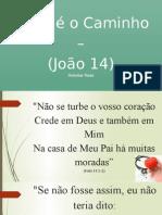 Jesus é o Caminho - Heloísa Rosa