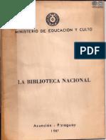 LA BIBLIOTECA NACIONAL - 1987 - ASUNCION PARAGUAY - PORTALGUARANI