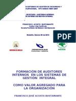 Auditorias Internas Diplomado NTC-OHSAS 18001 Versión 2007( Modulo 4 )