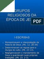 Grupos Religiosos Da Epoca de Jesus