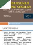 Pembangunan Gedung Sekolah (Manpro)