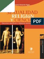 Carlos Figari - Sexualidad Religion y Ciencia - 2007