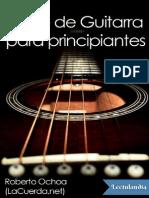 -Curso de Guitarra Para Principiantes - Roberto Ochoa