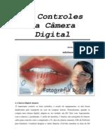 Controles e Comandos Da Fotografia Digital - Por Mike Bueno