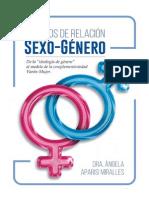 MODELOS DE RELACIÓN SEXO-GÉNERO. Dra. Ángela Aparisi Miralles