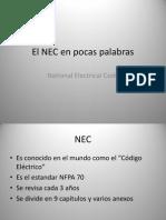 El NEC en Pocas Palabras