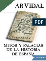 -Mitos y Falacias de La Historia de Espan - Cesar Vidal