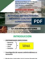 Actividad Antibacteriana Métodos Cualitativo y Cuantitativos q.f. Julio Ruiz Quiroz (1)