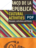 Banco República Cultural Activities Museum,Collections and Library