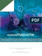 Huenún Villa, Jaime Luis - Relatos Mapuche
