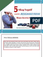 5 Sikap Yang Boleh Menghancurkan Bisnes Kereta Sewa