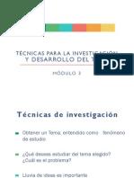 Técnicas para la investigación y Desarrollo del Tema