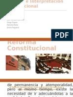 Reforma e Interpretación Constitucional