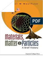 Michael Woolfson Materials Matter and Particles a Brief History