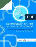 Educación 2.0 - Aprendizajes en red y construcción abierta -