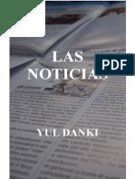 Danki, Yul- Las Noticias