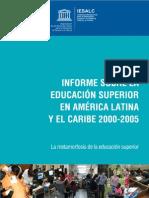 Educacion Superior en America Latina y El Caribe INFORME 2000-2005