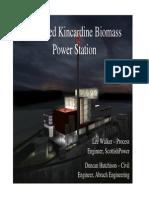 Proposed Kincardine Biomass Power Station Presentation