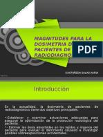 MAGNITUDES PARA LA DOSIMETRIA DE PACIENTES EN RADIODIAGNOSTICO