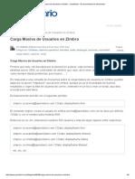 Carga Masiva de Usuarios en Zimbra _ Opendiario - El Conocimiento Es Del Mundo !