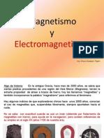 Magnetismo y Electromegnetismo