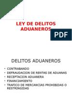 LEY DE DELITOS ADUANEROS (OPCIONAL) (3).ppt