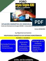 Foro Energia Siglo XXI - UNIMET 2015 - Situación Electricidad en Venezuela - Miguel Lara