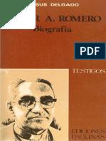 Jesús Delgado - Oscar a. Romero, Biografía