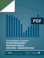 Levantamento Nacional DE INFORMAÇÕES PENITENCIÁRIAS INFOPEN - JUNHO DE 2014